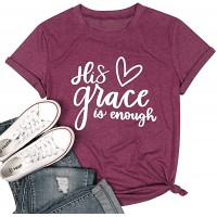 His Grace is Enough Christian T Shirt Women Jesus T-Shirt Short Sleeve Tops Tee Blouse at  Women's Clothing store