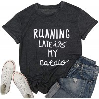 Running Late is My Cardio Funny Letter Print T-Shirt Casual Short Sleeve Top at  Women's Clothing store